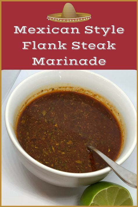 Mexican Style Flank Steak Marinade #beeffajitarecipe