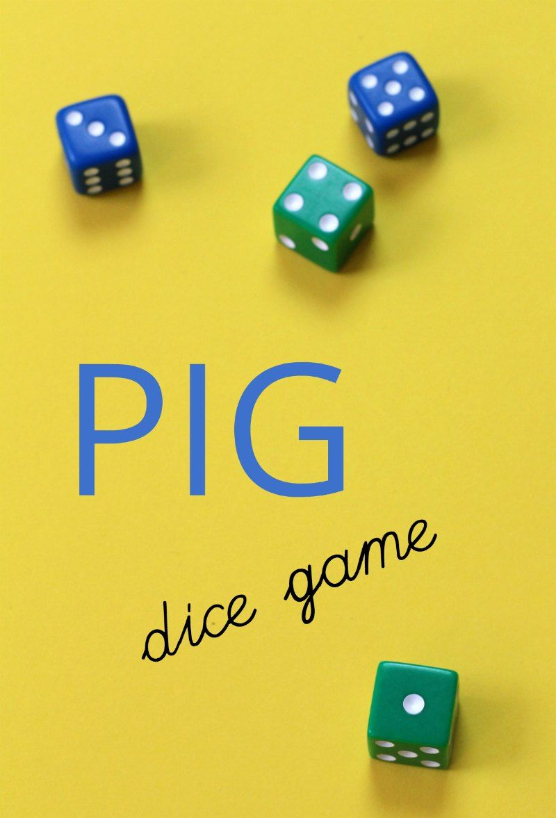 Fight the Greed & Learn to Take Turns Pig Dice Game