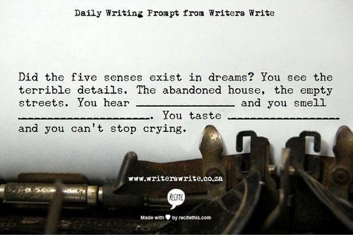amandaonwriting:  WritingPrompt – The senses in dreams