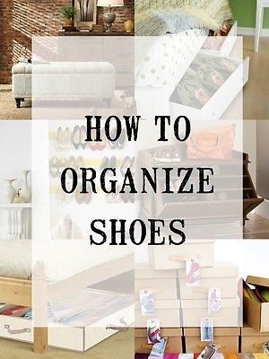 Creative Ways to Store Shoes | Store shoes, Small spaces and Store