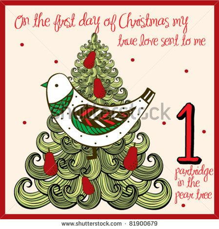 The 12 Days Of Christmas First Day A Partridge In A Pear Tree Days Of Christmas Song 12 Days Of Xmas Christmas Tags Printable