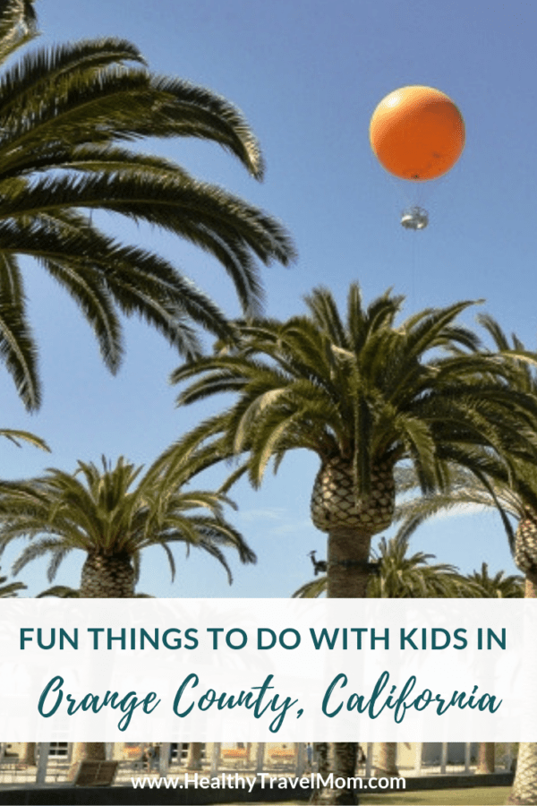 Fun Things To Do In Orange County With Kids With Images California Travel California Tourist Attractions Fun Things To Do