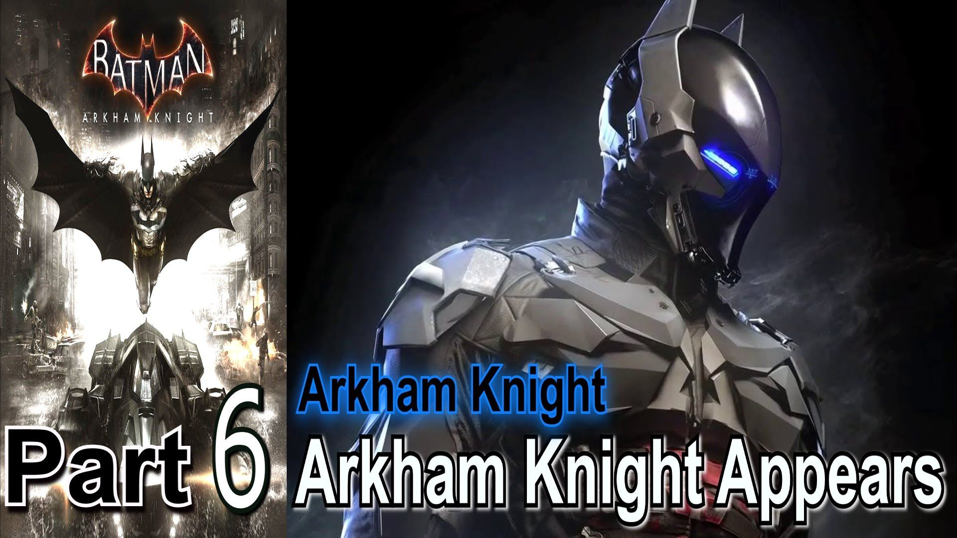 Batman Arkham Knight Part 6 Arkham Knight Appears Walkthrough Gameplay Lets Play @Quickest_Rts @Gamer_RTweets @Dare_RT @ReTweetQueen86 @retweets_fast @ShawnAbner @GamerRTer https://www.youtube.com/channel/Hovacones1?Sub_confirmation=1