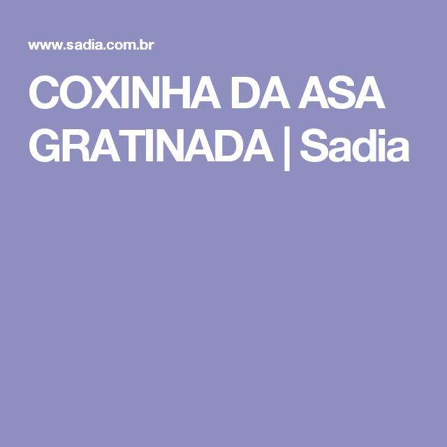COXINHA DA ASA GRATINADA | Sadia