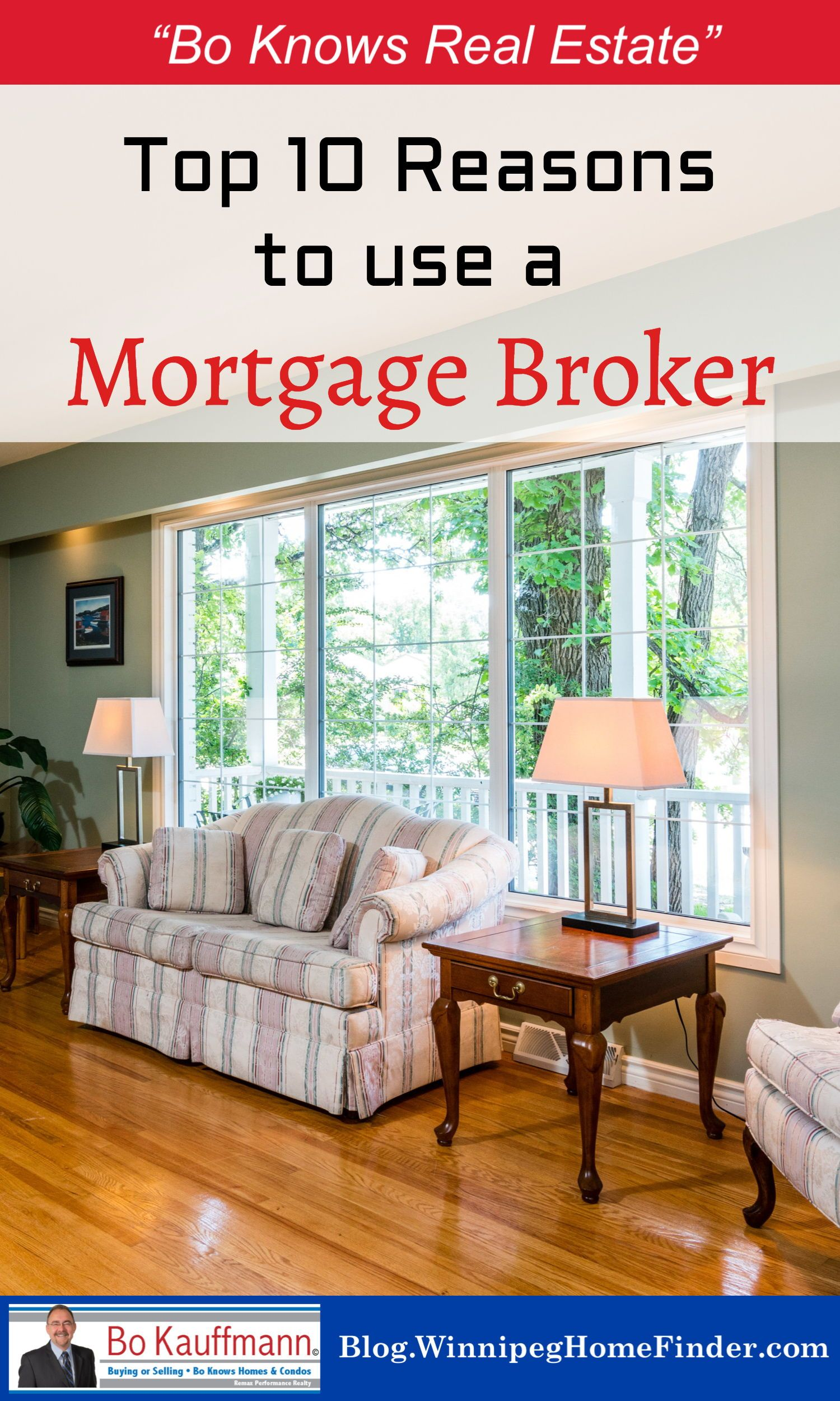 Mortgage Brokers In Winnipeg 10 Great Reasons To Use The Best