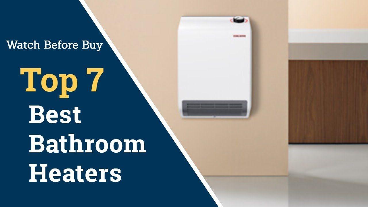 Top 7 Best Bathroom Heaters Bathroom Heater Wall Mounted In 2020 Amazing Bathrooms Bathroom Heater Heater