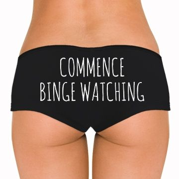 binge watching pantless is a hobby of mine. these are the perfect undies for it. #nopants!