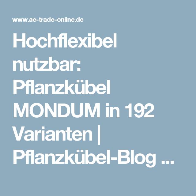 Hochflexibel Nutzbar Pflanzkubel Mondum In 192 Varianten Pflanzkubel Pflanzen Kubel