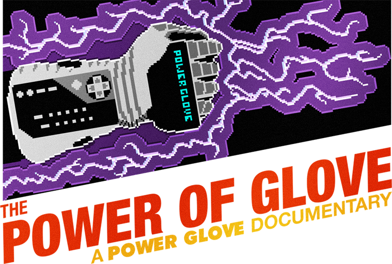 The Power of Glove Fllm. For the first time ever: the story behind the world's most notorious video game controller. NES Movie
