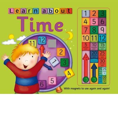 Learn to Tell Time: with Magnets to Use Again and Again!
