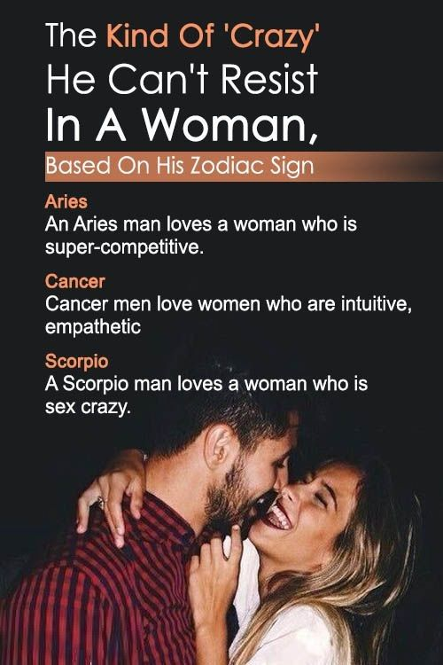The Kind of 'Crazy' He Can't Resist In a Woman, Based On His