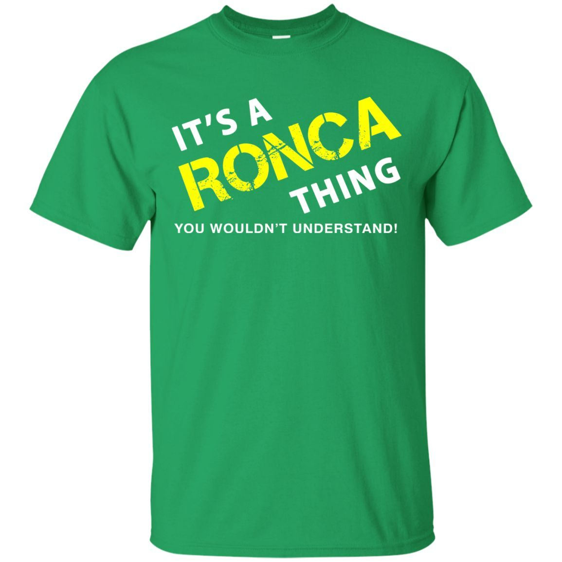 It's a RONCA Thing You Wouldn't Understand