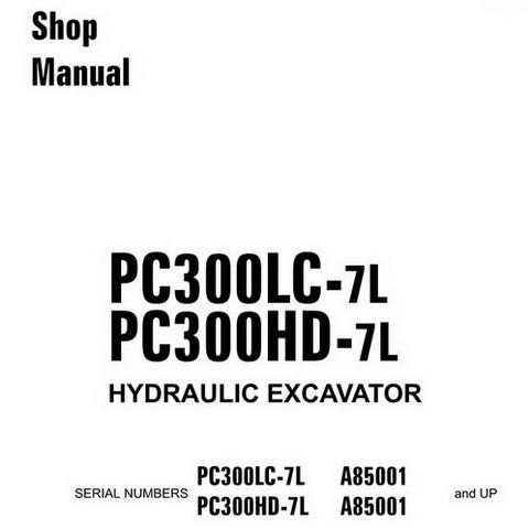 Komatsu PC300LC-7L, PC300HD-7L Hydraulic Excavator Service