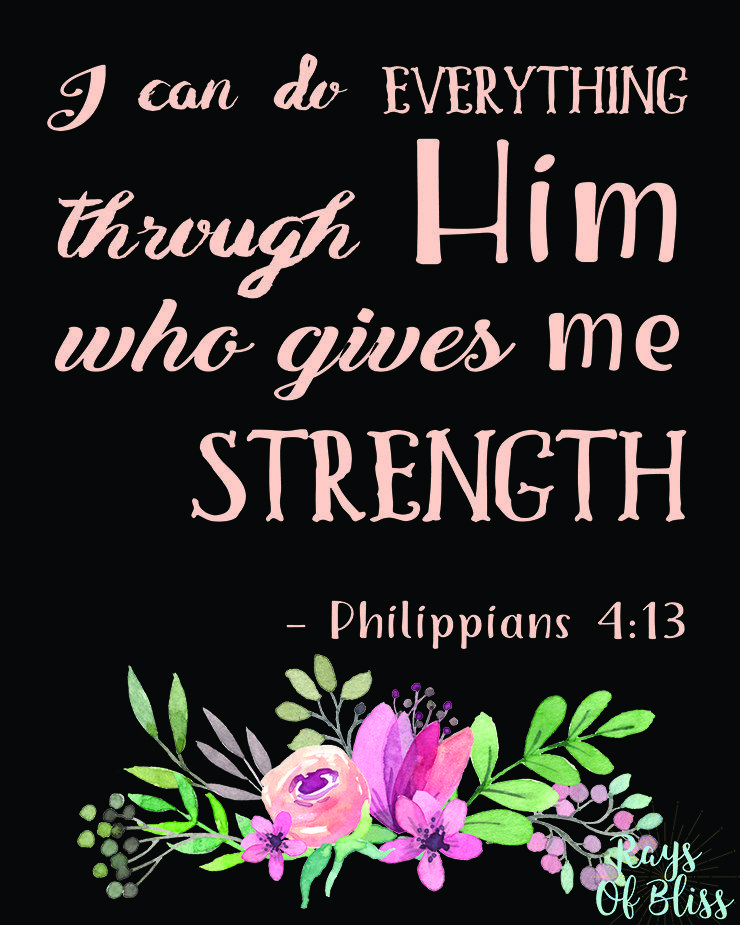 Bible Verse Free Printable U201cI Can Do Everything Through Him Who Gives Me  Strength.