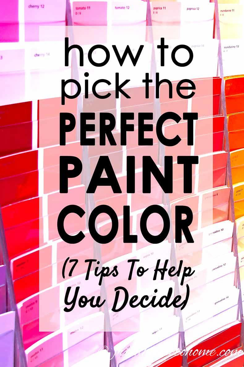 How To Choose The Right Paint Color (7 Steps To Help You Decide ...