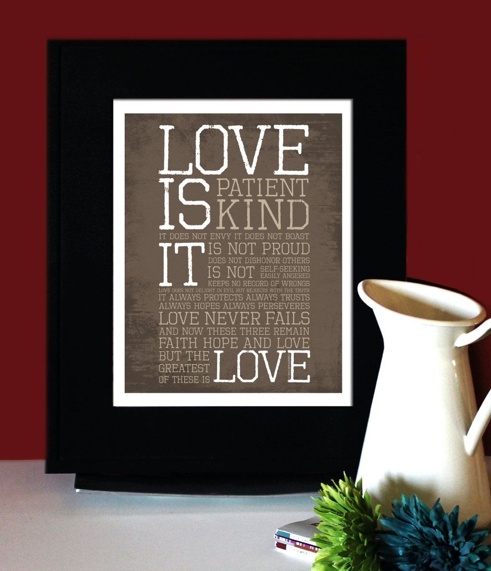 "1 Corinthians 13: LOVE, Inspirational Quote, ""Love is Patient, Love is Kind"", Art for Print, Subway Art.. $22.00, via Etsy."
