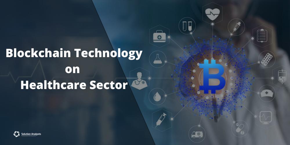 How The Blockchain Technology Influences Healthcare Industry In 2020 Blockchain Technology Blockchain Enterprise Application