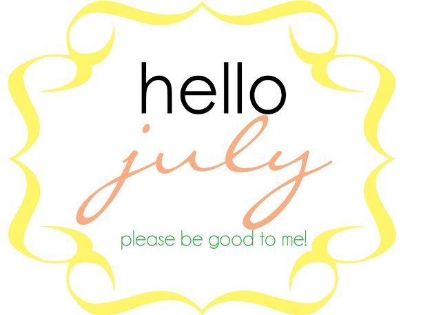 Hello July Pinterest, Welcome July, Month Of July, Hello July Goodbye June, Nice Design