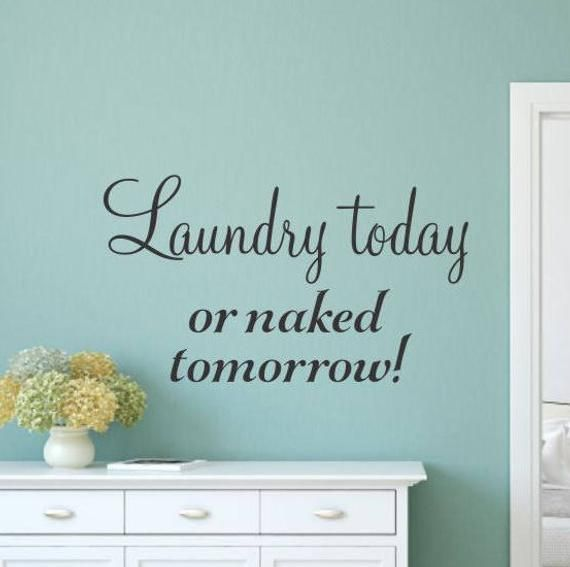 Items similar to Laundry Wall Decal Laundry Today or