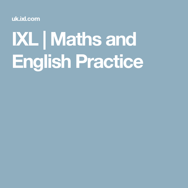 IXL | Maths and English Practice | activities | Pinterest | Schule