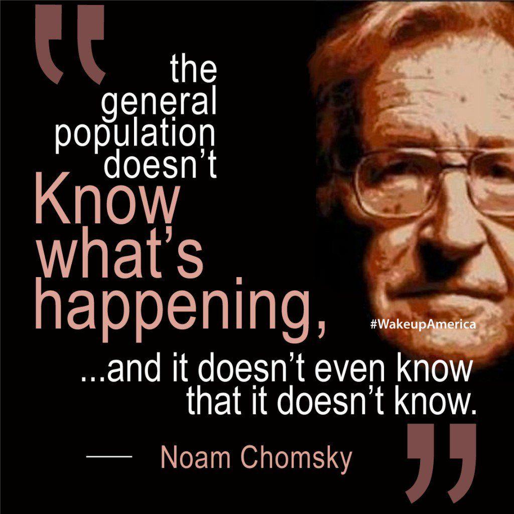 Noam Chomsky Quotes Noam Chomsky Quote  Quote Quest  Pinterest  Noam Chomsky