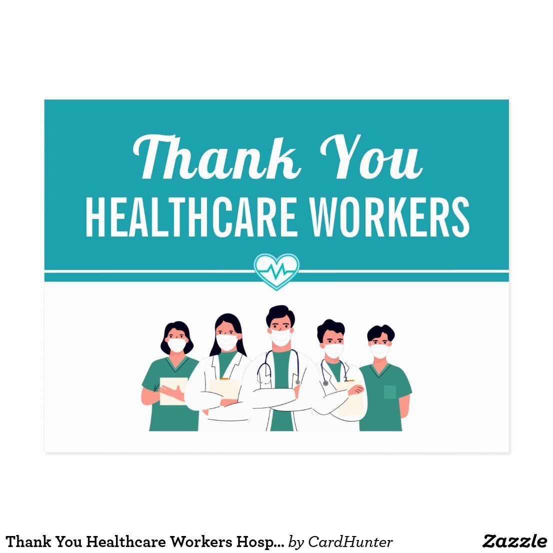 Thank You Healthcare Workers Hospital Staff Postcard Zazzle Com In 2021 Hospital Staff Health Care Hospital