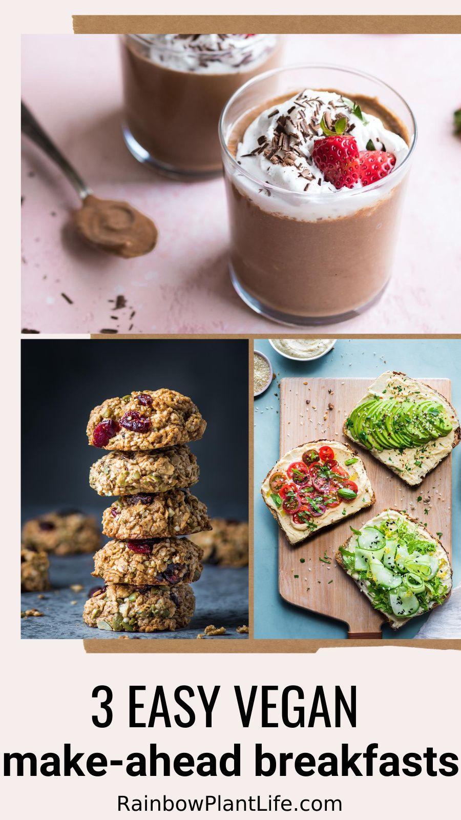 Make Ahead Breakfasts Vegan Gluten Free Oil Free Rainbow Plant Life In 2020 Make Ahead Breakfast Vegan Instant Pot Recipes Everyday Food