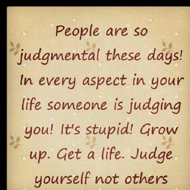 Pinquotes Judgemental Stop Judging Life Quotes Me Picoftheday Instamood Instagood Bestoftheday Repost Igdaily Quote Judgemental People Quotes Judgement Quotes Judge Quotes