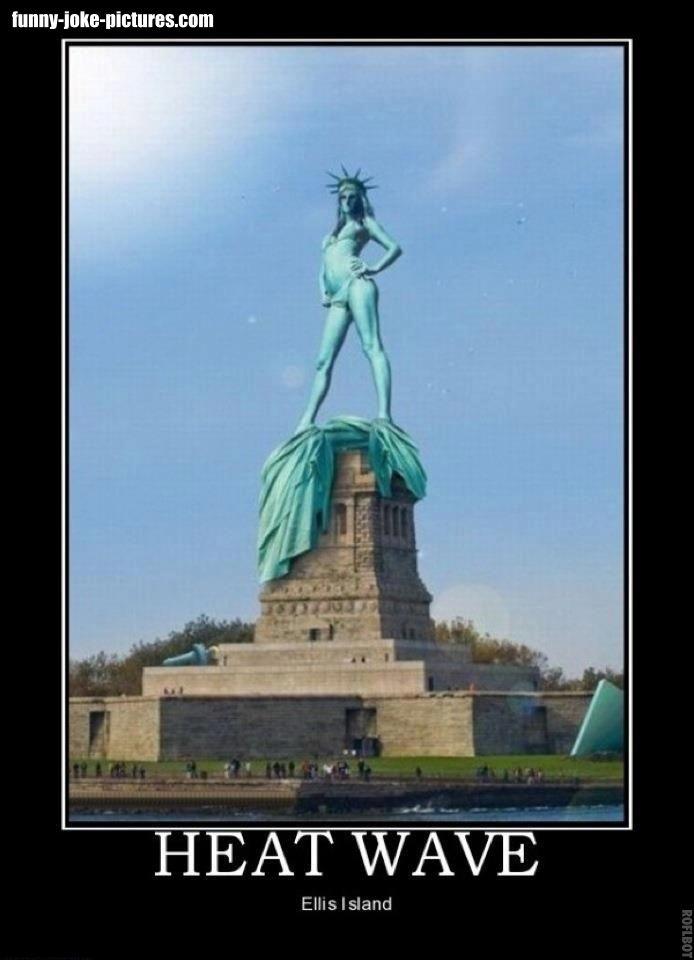 Funny Ellis Island Liberty Statue Heat Wave Joke Picture