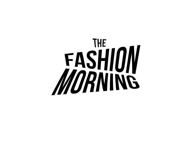 Fashion morning