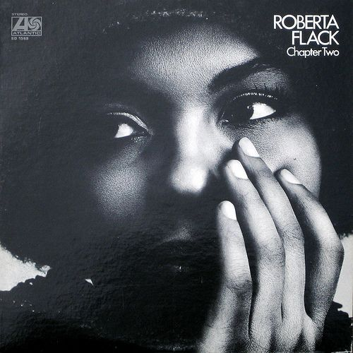 Roberta Flack Blushes Roberta Flack Roberta Soul Music