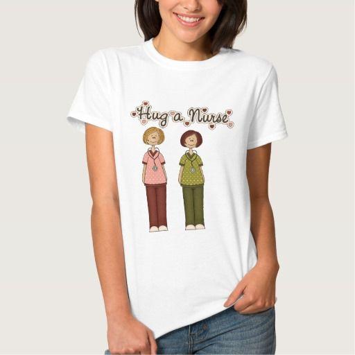 Hug A Nurse t-shirt