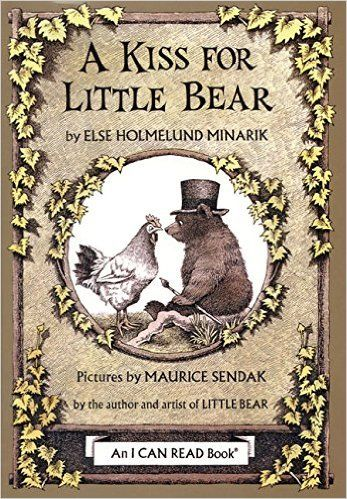 Amazon.com: A Kiss for Little Bear (An I Can Read Book) (9780060242985): Else Holmelund Minarik, Maurice Sendak: Books