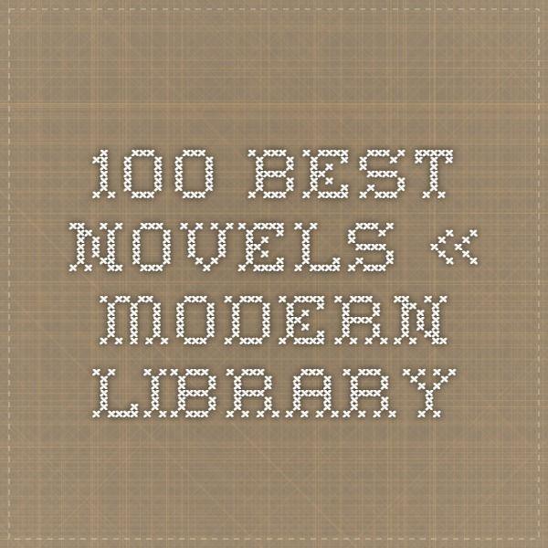 100 Best Novels Modern Library Best Novels Modern Library Novels
