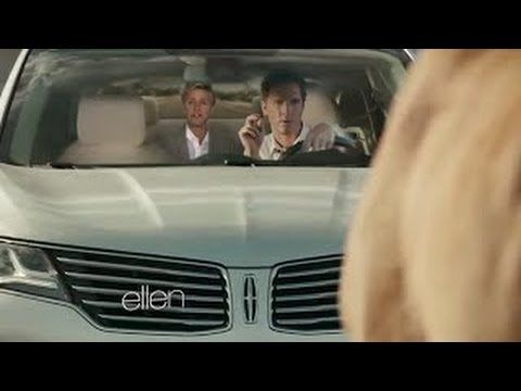 Matthew Mcconaughey S Lincoln Commercial On Ellen Lincoln Lady