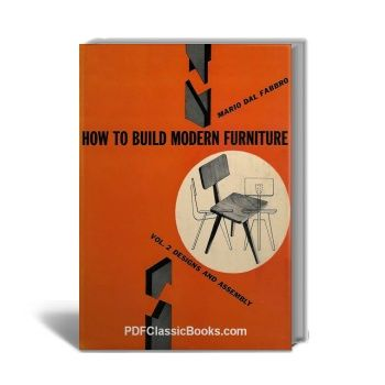 Captivating How To Build Modern Furniture Vol.2: Designs And Assembly