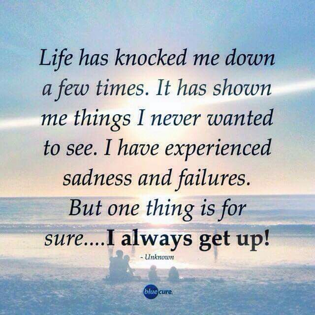 When Life Knocks You Down You Can Choose To Get Back Up