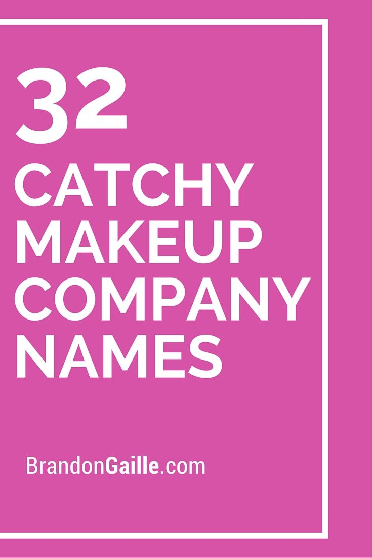 List Of 125 Catchy Makeup Company Names Catchy Slogans Pinterest