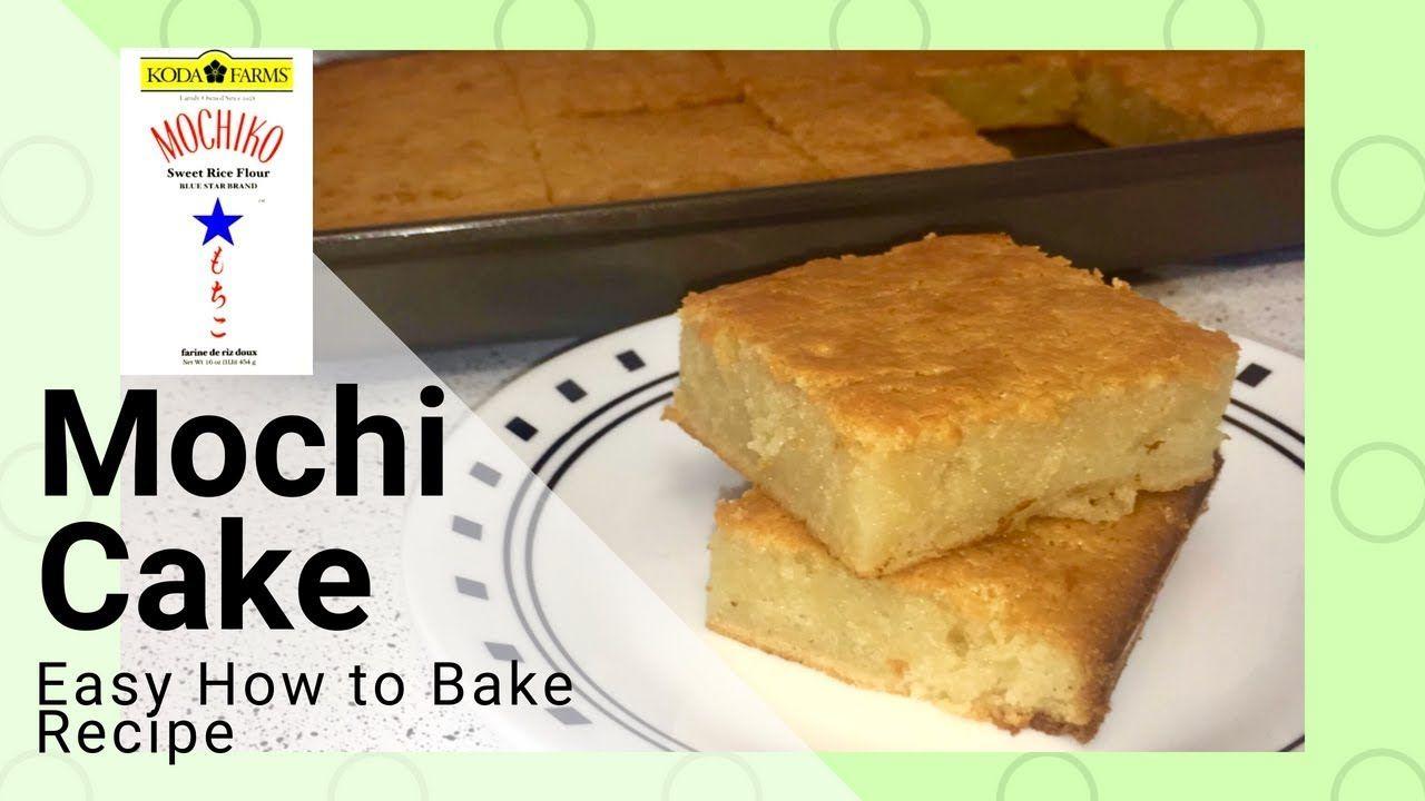 Mochi Cake Easy How to Bake Using Mochiko Flour ...