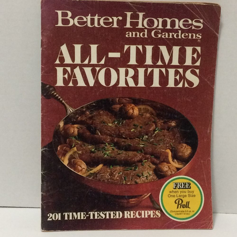 Better Homes and Gardens All Time Favorites 201 Time Tested Recipes ...