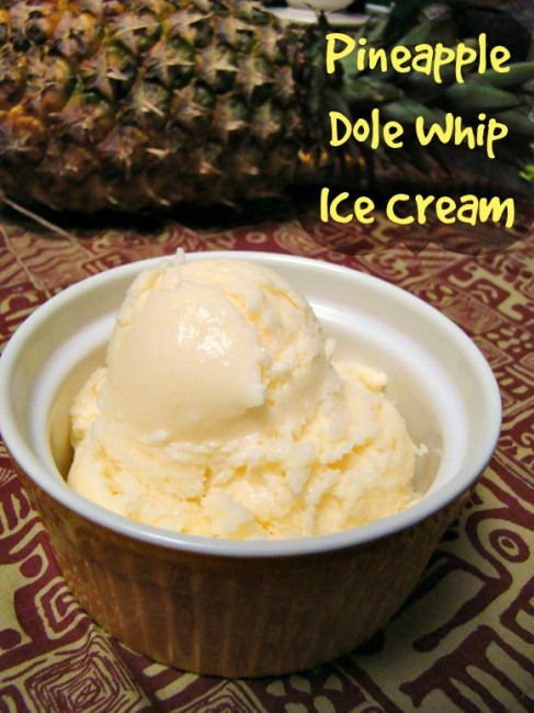 Pineapple Dole Whip Recipe Delicious Pineapple Ice