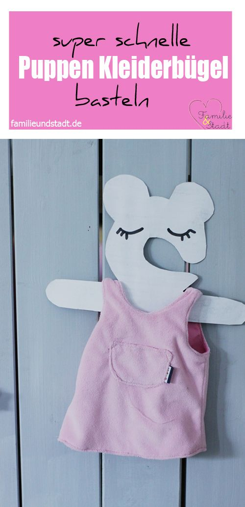 DIY Puppen Kleiderbügel basteln #Puppenmama | Pins von Familinchen ...