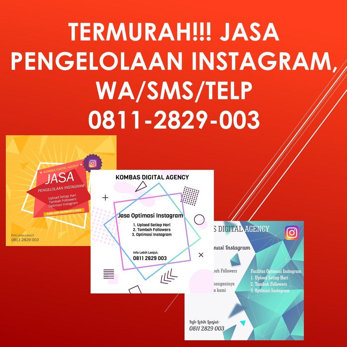 Termurah Jasa Pengelolaan Instagram Wa Sms Telp 0811 2829 003 Jasa Pengelolaan Instagram Merupakan Jasa Yang Membantu Mengelola Instagram Anda Instagram Sms