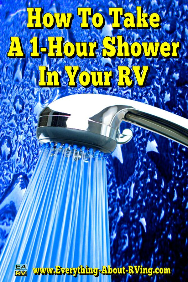 How To Take A 1-Hour Shower In Your RV: Is your RV's shower giving you the cold…