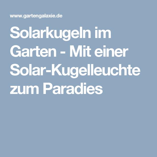 Cute Solarkugeln im Garten Mit einer Solar Kugelleuchte zum Paradies