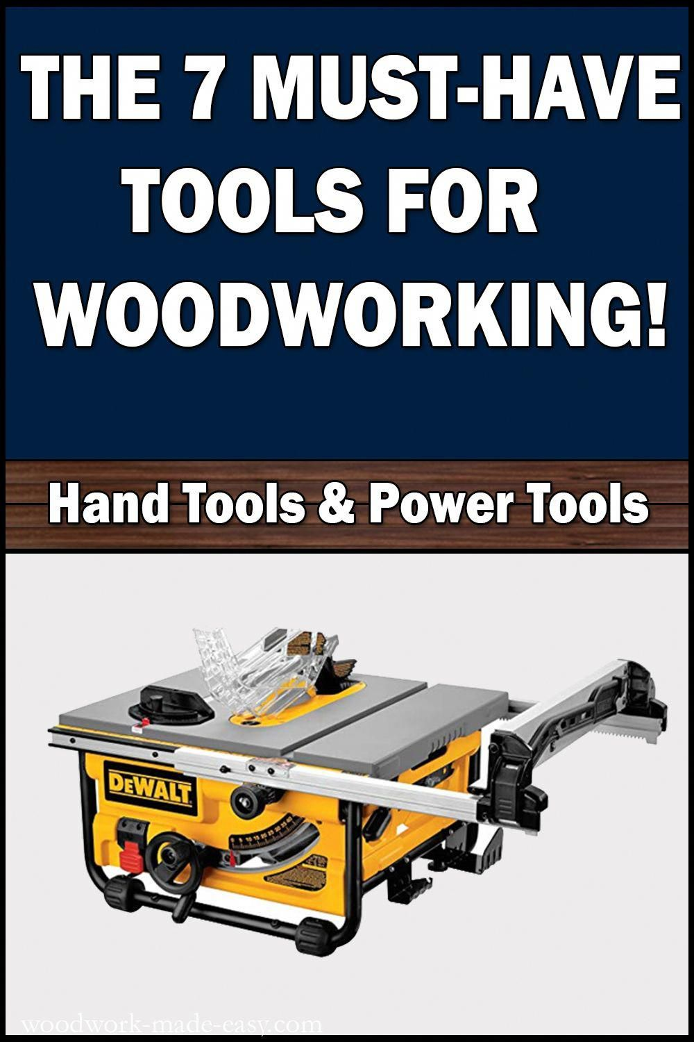 Don T Know What Tools You Need To Get Started In Diy Or Woodworking You Have To Check Out This List Of The 7 In 2020 Best Table Saw Woodworking Projects Wood Projects