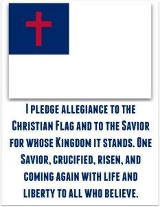 Pledge To The Christian Flag Christian Flag Pledge To The Christian Flag Pledge