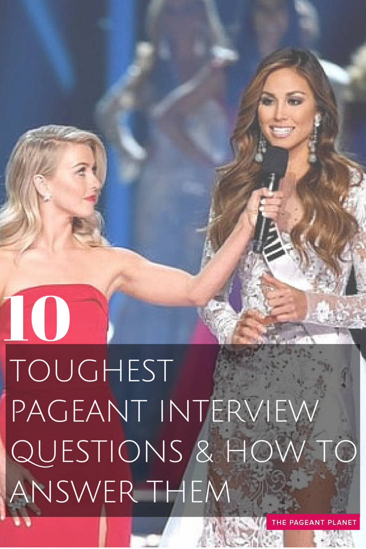 10 Toughest Pageant Interview Questions And How To Answer -8302