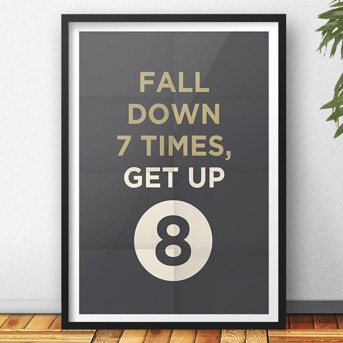 Quadro Fall Down 7 Times | Fábrica9