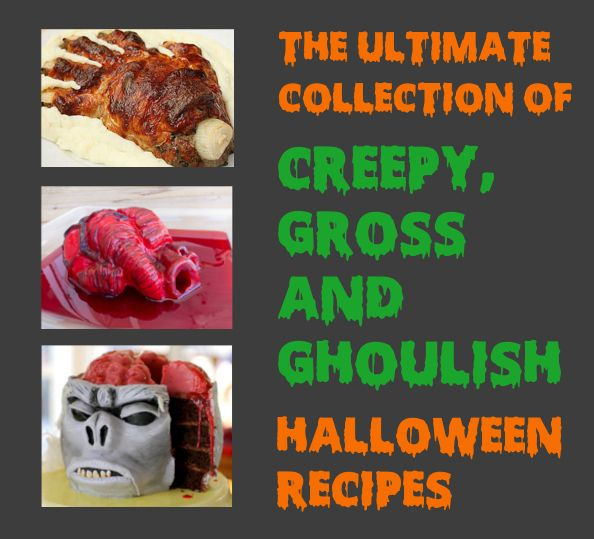 The Ultimate Collection Of Creepy, Gross And Ghoulish Halloween ...